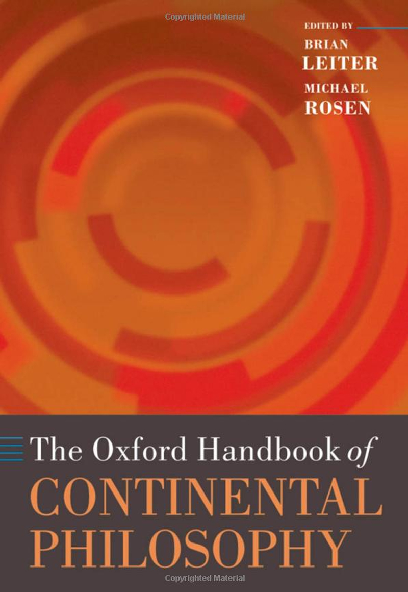 Brian Leiter, The Oxford Handbook of Continental Philosophy