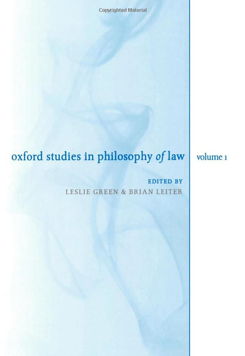 Brian Leiter, Oxford Studies in Philosophy of Law: Volume 1