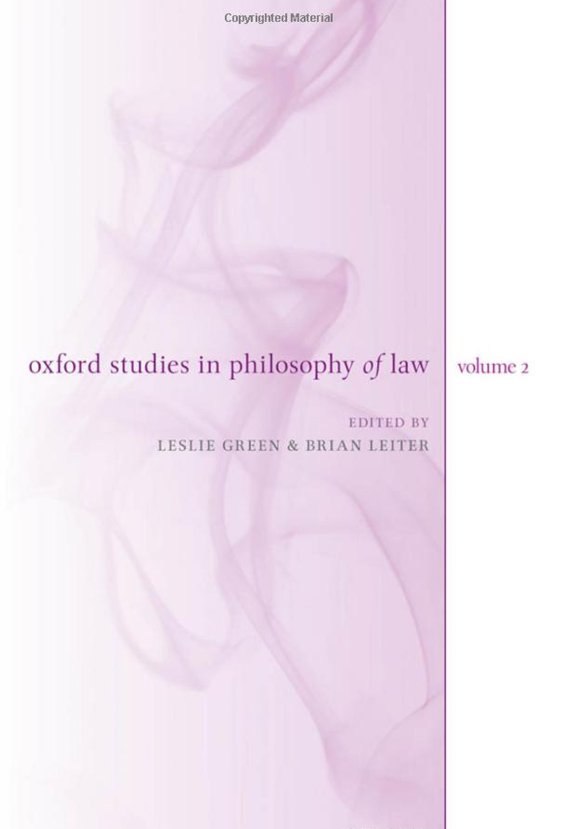 Brian Leiter, Oxford Studies in Philosophy of Law: Volume 2