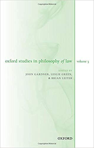 Brian Leiter, Oxford Studies in Philosophy of Law: Volume 3